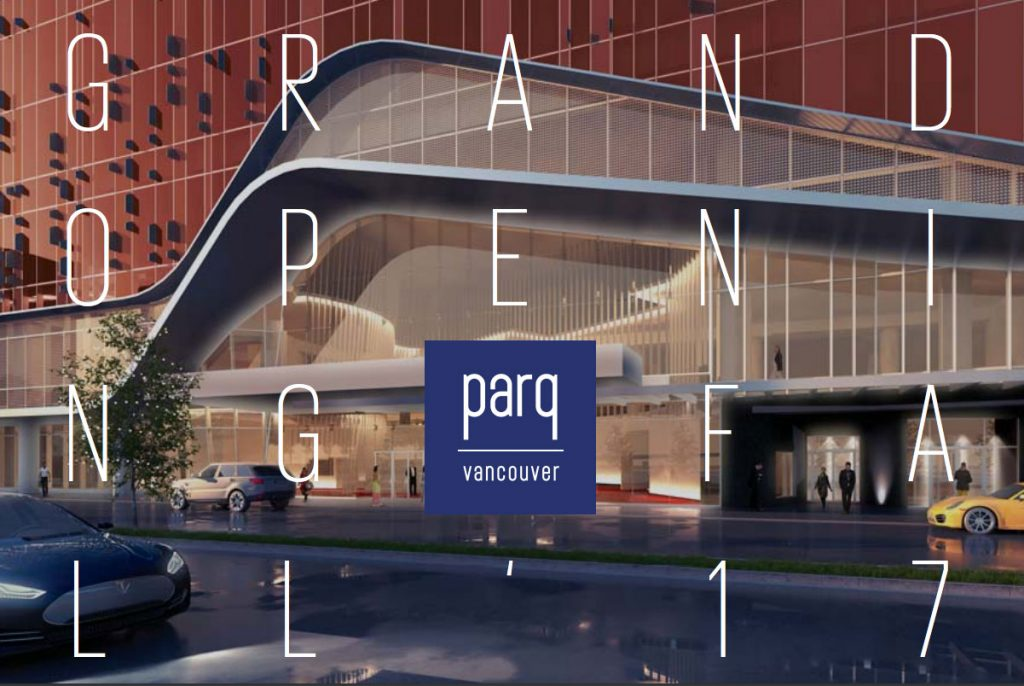 New Vancouver casino, parq Vancouver, opens Fall 2017